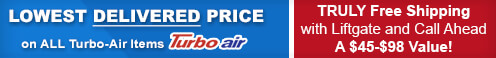 Lowest Delivered Prices on Turbo-Air